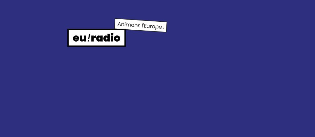 euradio, animons l'Europe !