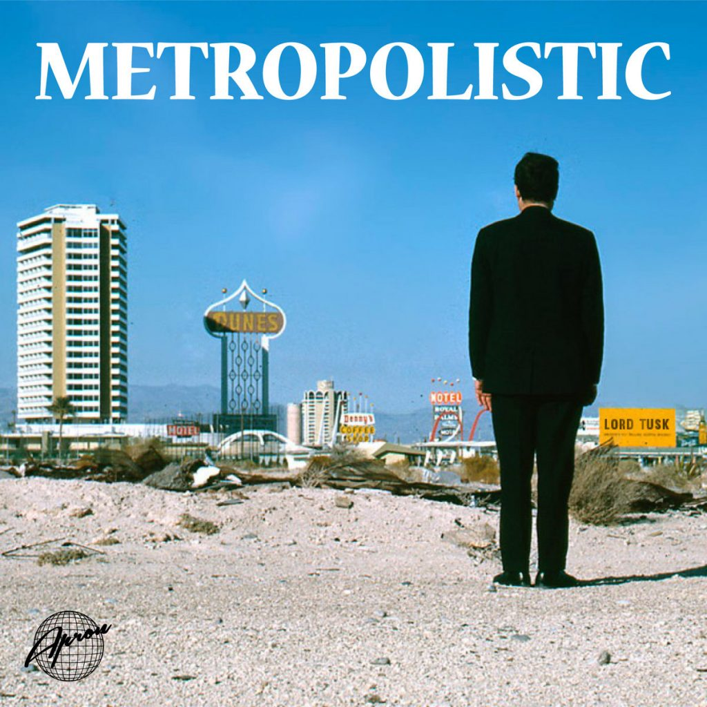 LORD TUSK – Metropolistic ● Artwork: Mighty Baron III & Sugar Shoulder