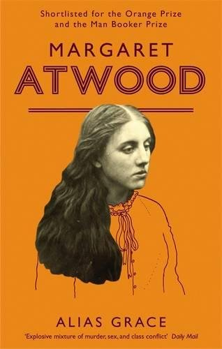Alias Grace by Magaret Atwood
